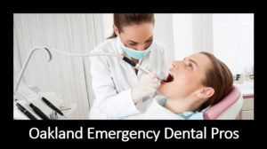emergency dental care in oakland ca